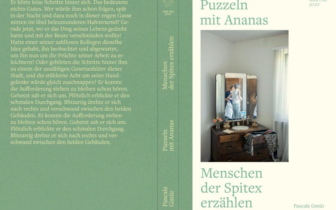 Puzzeln mit Ananas. 2019 Verlag Hier und Jetzt. Autorin Pascale Gmür.